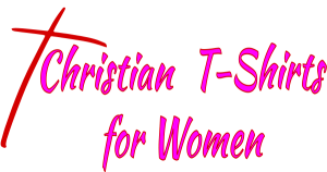 Christian T-Shirts Women